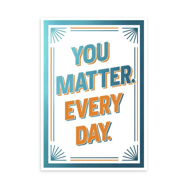 Matter Every Day Appreciation Card