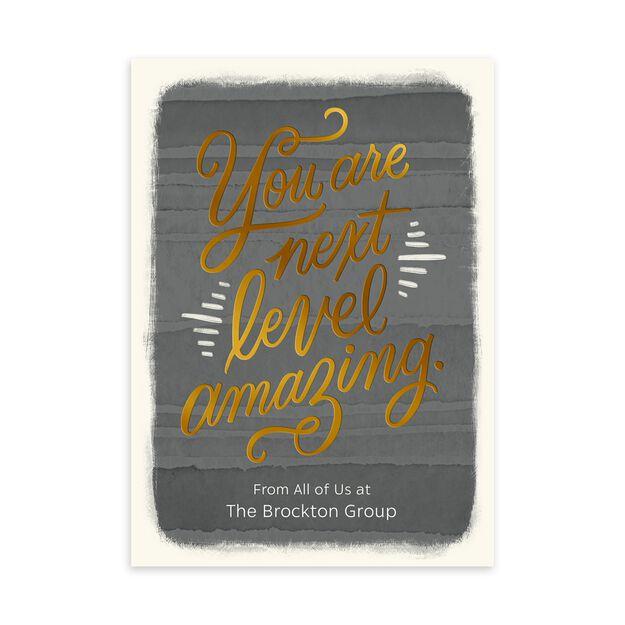 Next Level Amazing Customizable Appreciation Card