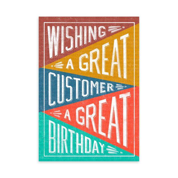 Great Customer, Great Birthday Card