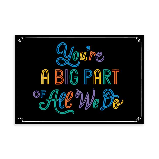You're a Big Part Employee Appreciation Card