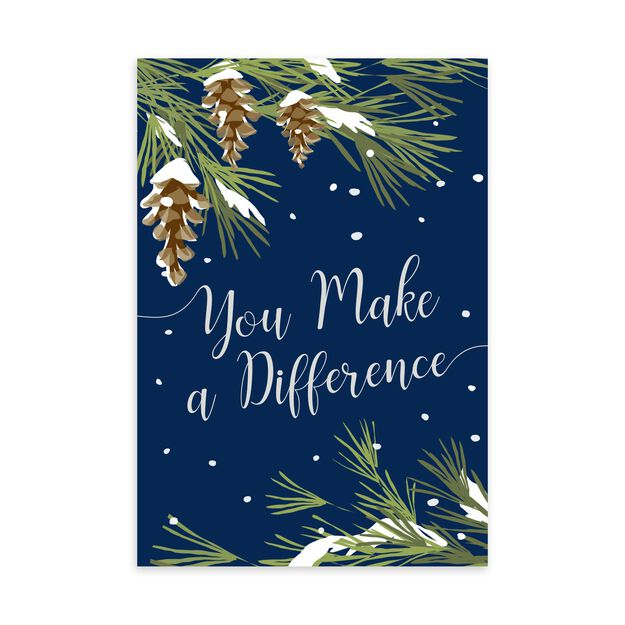 Make a Difference Pines Holiday Appreciation Card