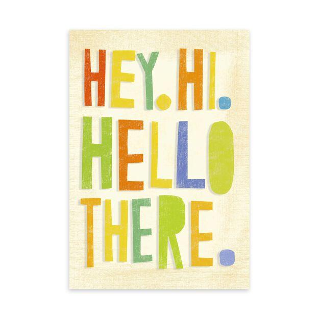 Hey, Hi, Hello Welcome Card