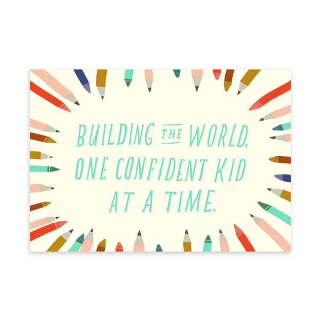 One Confident Kid at a Time Appreciation Card